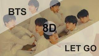 BTS – LET GO [8D USE HEADPHONE] 🎧