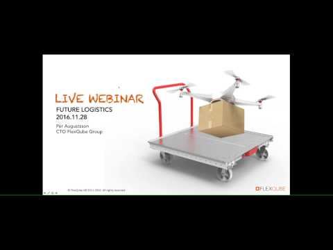 Future Logistics Webinar Nov 28 - 2016 by FlexQube