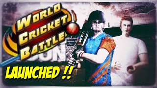 World Cricket Battle Game Launched On Playstore and App store For Android & iOS 🔥🔥| WCB Game