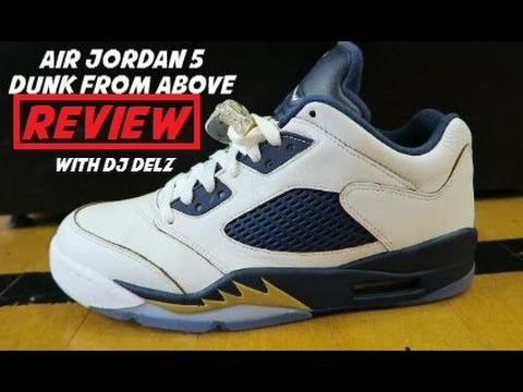 info for e65ea cef59 Air Jordan 5 Low Dunk From Above Sneaker Review With Dj Delz