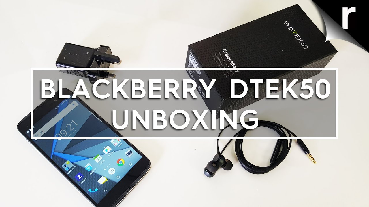 BlackBerry DTEK50 - Unpacking!