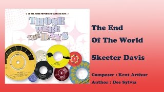 The End Of The World - Skeeter Davis Those Were The Days Vol.1)