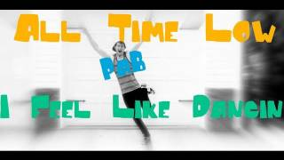Video I Feel Like Dancing - All Time Low (Music Video) download MP3, 3GP, MP4, WEBM, AVI, FLV Agustus 2018