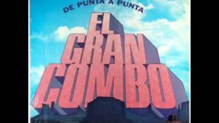 No Quiero Na Regalao - EL GRAN COMBO