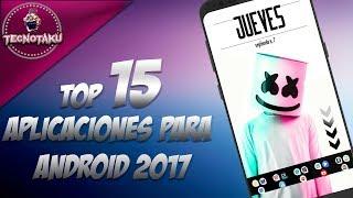 Top 15 apps utiles para tu android 2017