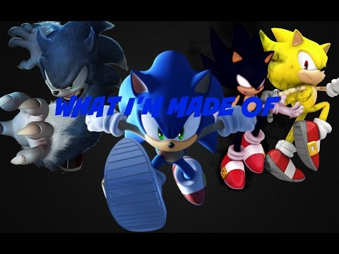 Sonic: What I'm Made Of (Music Video)