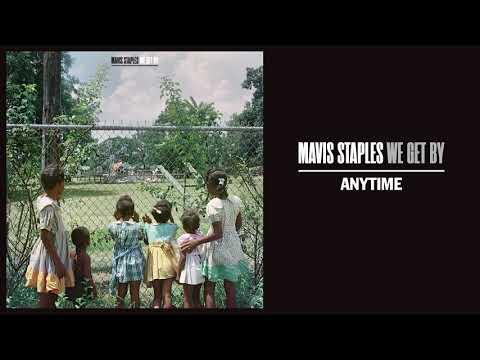 """Mavis Staples - """"Anytime"""""""