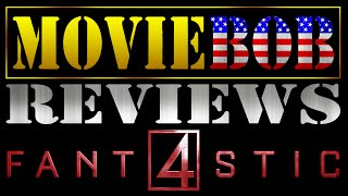MovieBob Reviews: FANTASTIC FOUR (2015)