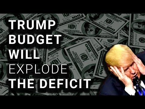 Trump 2019 Budget is a Deficit-Exploding Abortion