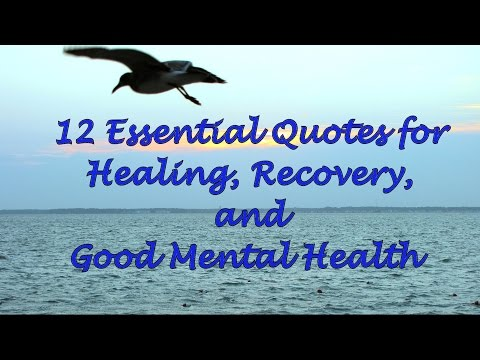 12-essential-quotes-for-healing,-recovery,-and-good-mental-health