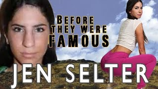 Jen Selter - Before They Were Famous