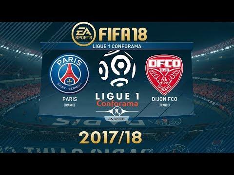 FIFA 18 Paris Saint-Germain ( PSG ) vs Dijon FCO | Ligue 1 Conforama 2017/18 | PS4 Full Match