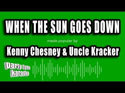 Kenny Chesney & Uncle Kracker - When The Sun Goes Down (Karaoke Version)