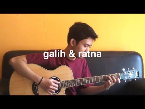 Galih & Ratna OST: Gamaliel Audrey Cantika - Galih & Ratna (Fingerstyle Cover)