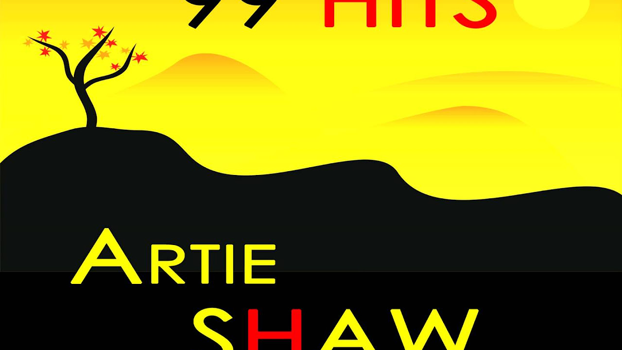 Artie Shaw Genre Artie Shaw Nightmare Youtube