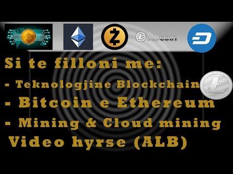 Si Te Filloni Me Blockchain Technology, Si Te Blejme/prodhojme Bitcoin, Ethereum, Video Informuese