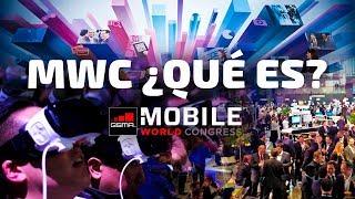 ¿Qué es el Mobile World Congress? MWC 2018