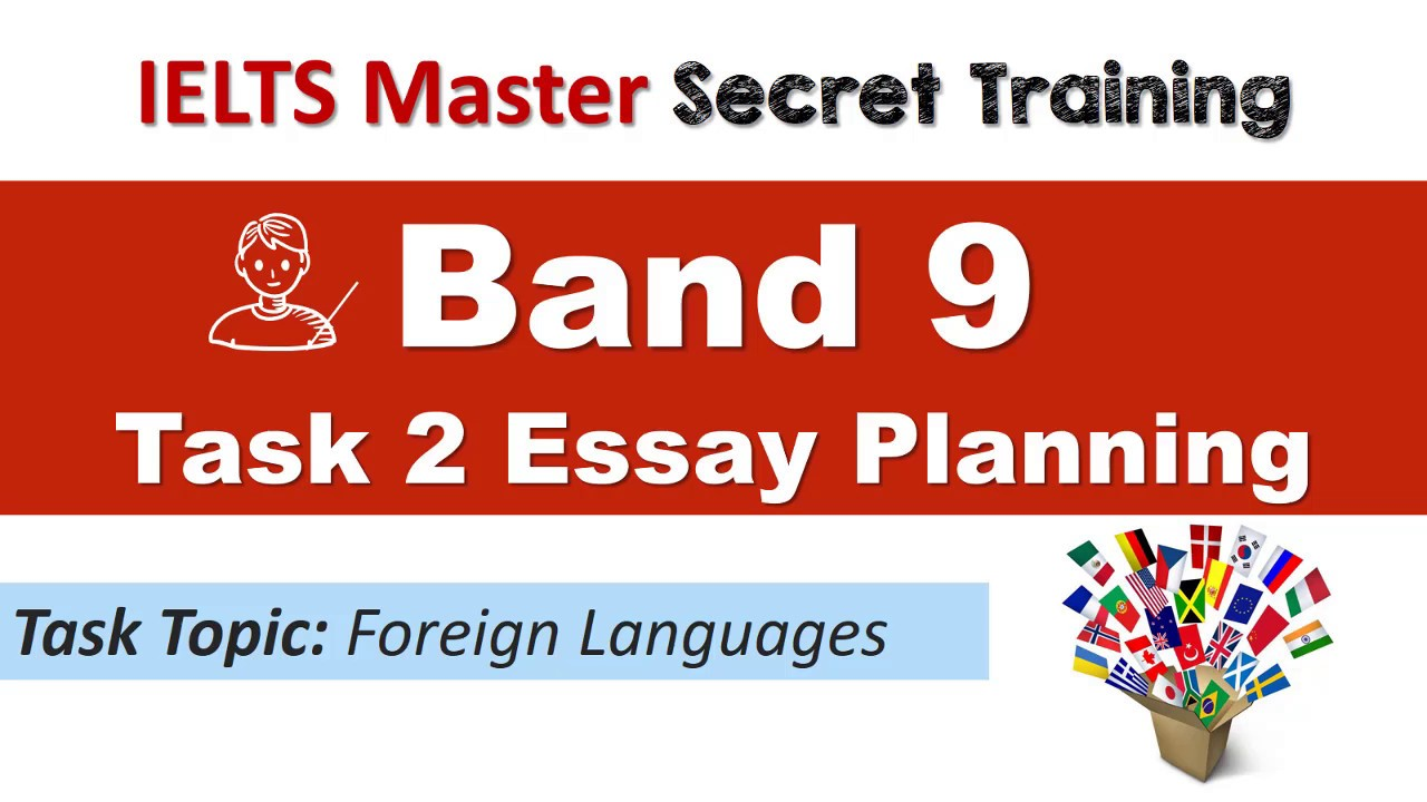 ielts task 2 band 9 essay planning language ielts task 2 band 9 essay planning language
