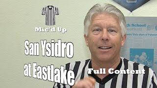 Full Audio, Referee Mic'd Up:  San Ysidro at Eastlake, 2/6/16