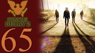 State of Decay 2 playthrough pt65 - Entering the Endgame