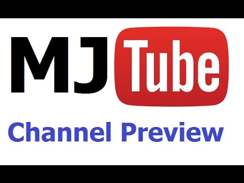 MJ Tube Channel Preview