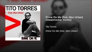 Shine On Me (Steamrocker Remix) (feat. Max Urban)