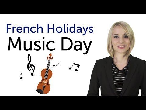 Learn French Holidays - Music Day - Fête de la musique