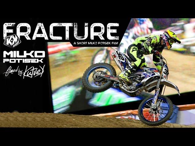FRACTURE / Milko Potisek supercross Lille