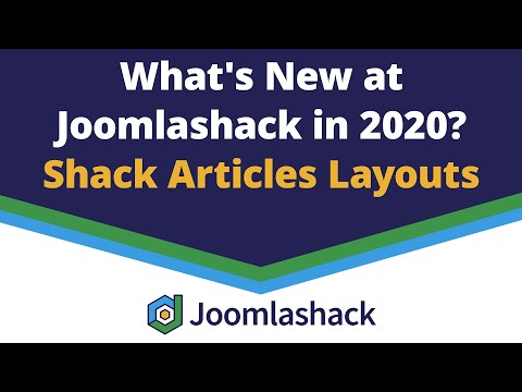 Shack Article Layouts: Display Your Joomla Articles In Flexible And Beautiful Layouts