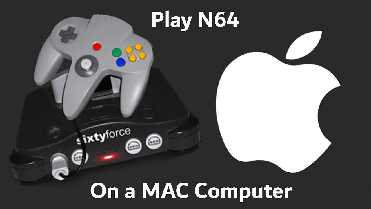 How to play n64 on a MAC Computer for Free