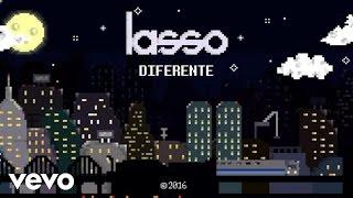 Lasso - Diferente (Lyric Video)