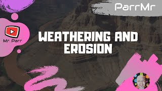 weathering and erosion song