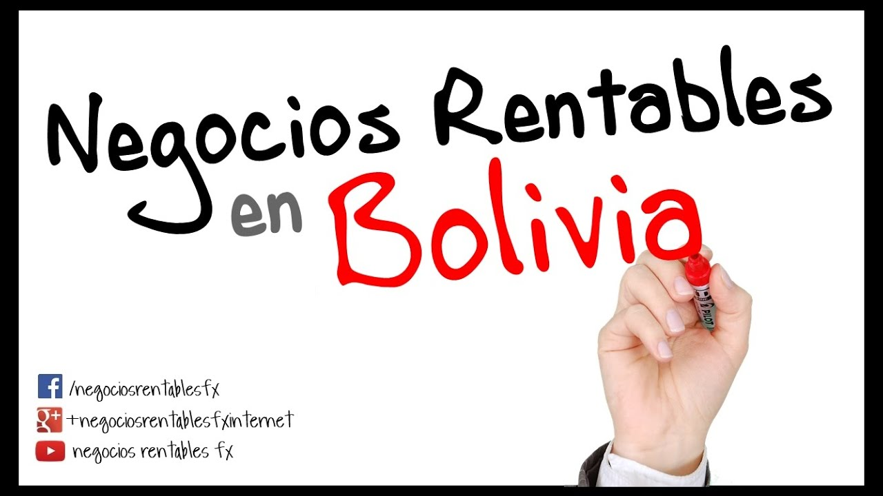 Negocios Rentables en Bolivia   Anuncios e Ideas   YouTube