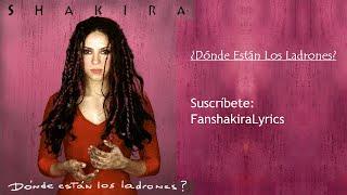 09 Shakira - ¿Dónde Están Los Ladrones? [Lyrics]