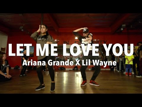 LET ME LOVE YOU - ArianaGrande ft Lil Wayne Dance  MattSteffanina Choreography