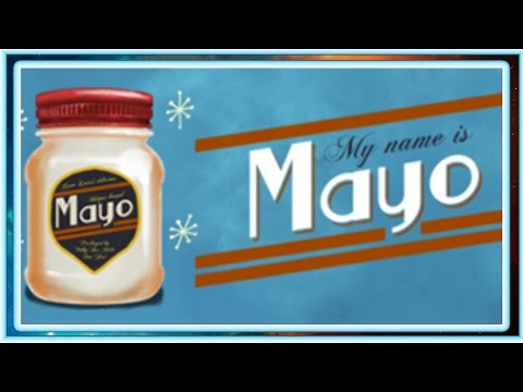 My Name Is Mayo! The Amazing Mayo Jar-Clicking Adventure! (Kinda) [Not Really] {Don't Watch}  