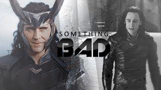 Loki | Something Bad