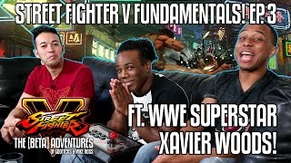SFV FUNDAMENTALS w/ WWE