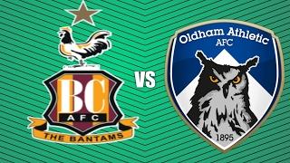 Bradford vs Oldham Athletic- matchday vlog