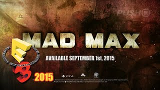 Mad Max (PS4) E3 2015 Eye of the Storm Trailer
