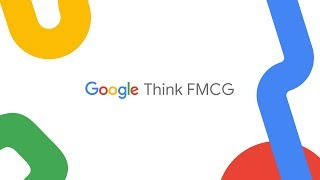Google Think FMCG
