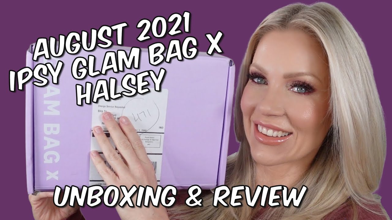 August 2021 Glam Bag X Halsey Unboxing - Just Meh!