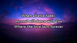 Hillsong - Where the Love Lasts Forever - Instrumental with lyrics