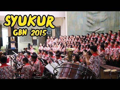 GITA BAHANA NUSANTARA (GBN) 2015 - Syukur (Cipt. H.Mutahar)   by MAM EO