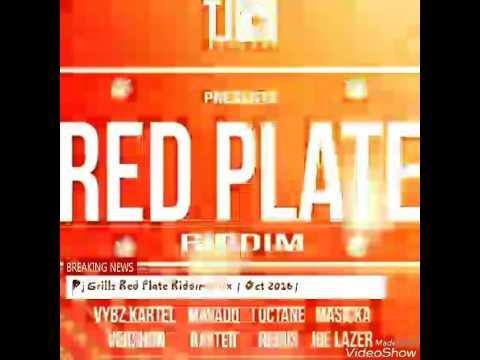 Dj Grillz Red Plate Riddim Mix | Oct 2016 |