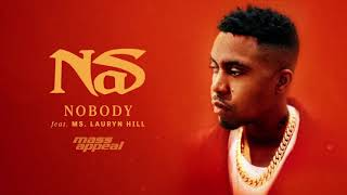 Nas - Nobody feat. Ms. Lauryn Hill (Official Audio)
