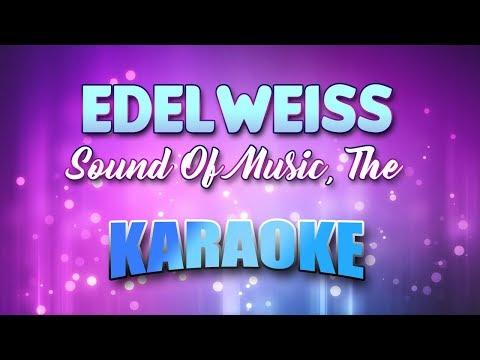 Sound Of Music, The - Edelweiss (Karaoke & Lyrics)