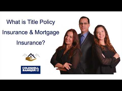 What is Title Policy and #Mortgage Insurance