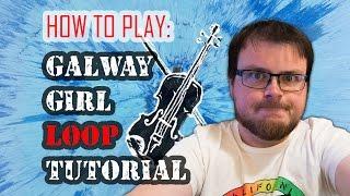 Ed Sheeran Galway Girl Loop Tutorial