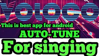 BEST AUTO TUNE APP FOR ANDROID YOU MAKE A POPULAR SONG || Latest ...